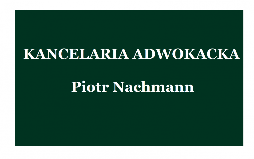 Kancelaria Adwokacka Piotr Nachmann